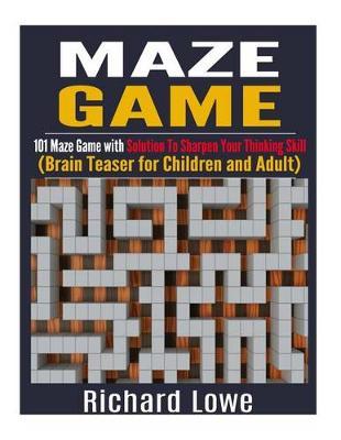 Maze Game by Richard Lowe