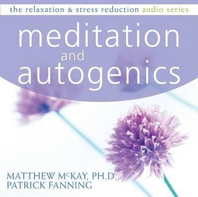Meditation and Autogenics CD by Patrick Fanning
