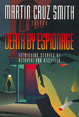 Death by Espionage by Martin Cruz Smith