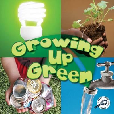 Growing Up Green by Jeanne Sturm