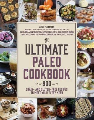 The Ultimate Paleo Cookbook by Arsy Vartanian