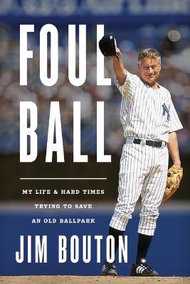 Foul Ball by Jim Bouton