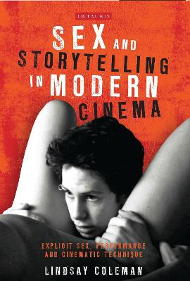 Sex and Storytelling in Modern Cinema book