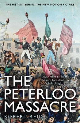 The Peterloo Massacre by Robert Reid