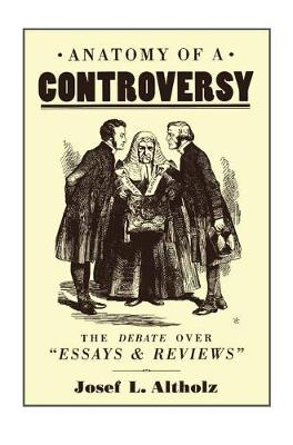 Anatomy of a Controversy by Josef L. Altholz