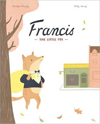 Francis, the Little Fox by Veronique Boisjoly
