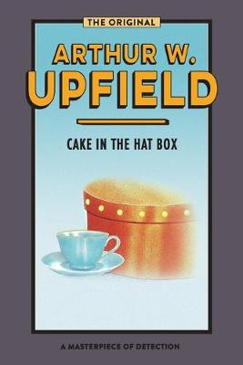 CAKE IN THE HAT BOX: Sinister Stones by Arthur Upfield