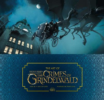 The Art of Fantastic Beasts: The Crimes of Grindelwald book