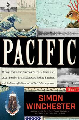 Pacific by Author and Historian Simon Winchester
