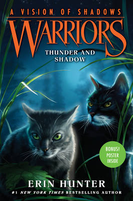 Warriors: A Vision of Shadows #2: Thunder and Shadow by Erin Hunter