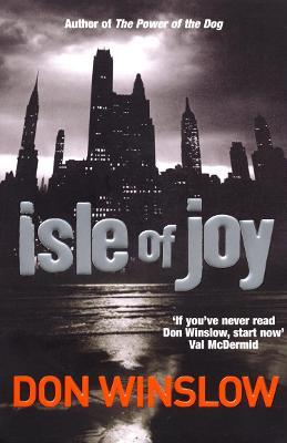 Isle Of Joy by Don Winslow