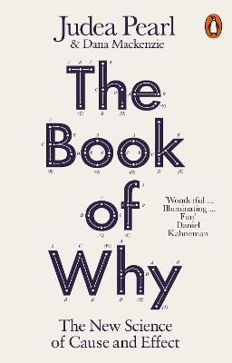 The Book of Why: The New Science of Cause and Effect book