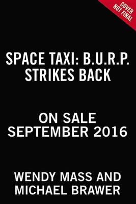 Space Taxi by Wendy Mass