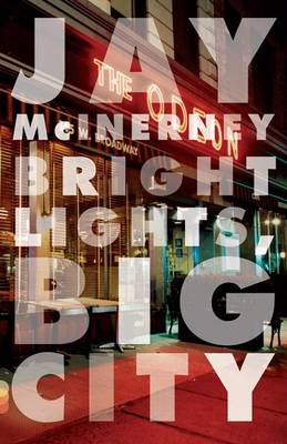 Bright Lights Big City by Jay McInerney