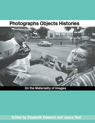 Photographs Objects Histories book