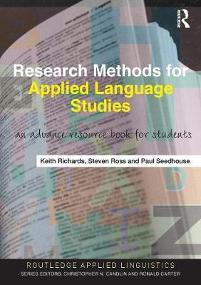 Research Methods for Applied Language Studies by Keith Richards