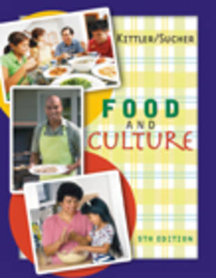 Food and Culture by Pamela Goyan Kittler