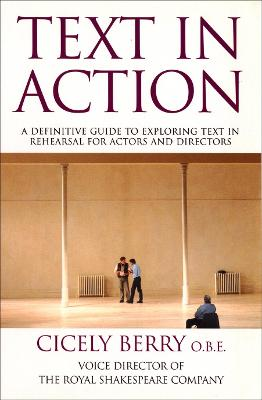 Text In Action by Cicely Berry