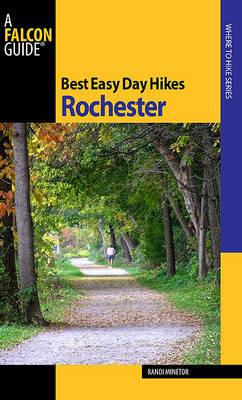 Best Easy Day Hikes Rochester, New York by Randi Minetor