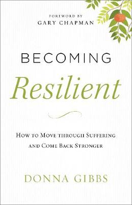 Becoming Resilient by Donna Gibbs