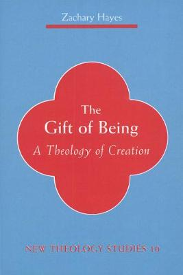 The Gift of Being by Zachary Hayes
