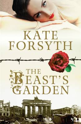 Beast's Garden by Kate Forsyth