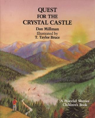 Quest for the Crystal Castle by Dan Millman