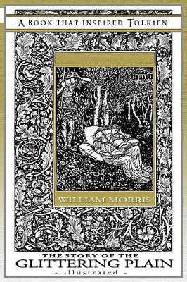 Story of the Glittering Plain - Illustrated by William Morris