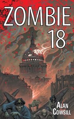 Zombie 18 by Alan Cowsill