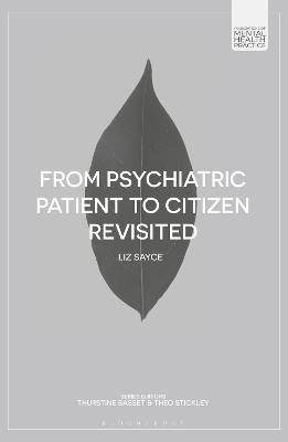 From Psychiatric Patient to Citizen Revisited book