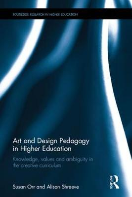 Art and Design Pedagogy in Higher Education book