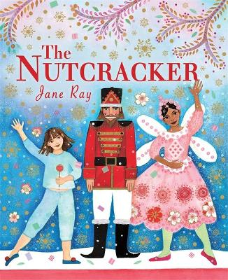 Nutcracker by Jane Ray