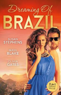 Dreaming Of Brazil/At The Brazilian's Command/Married For The Prince's Convenience/From Enemy's Daughter To Expectant Bride book