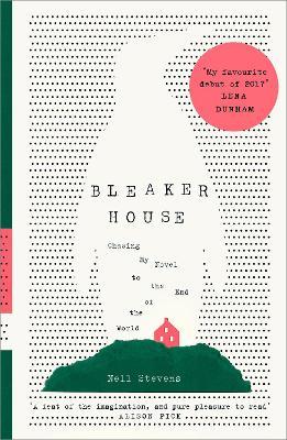 Bleaker House by Nell Stevens