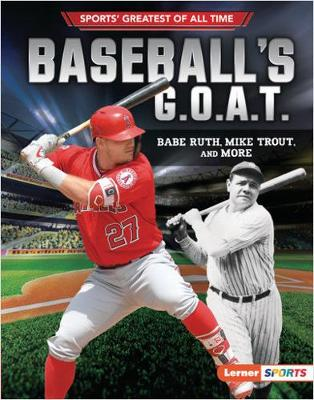 Baseball's G.O.A.T. by Jon M. Fishman