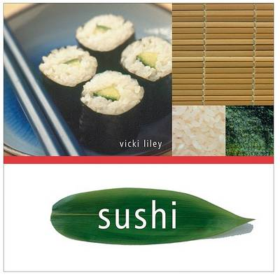 Sushi by Vicki Liley