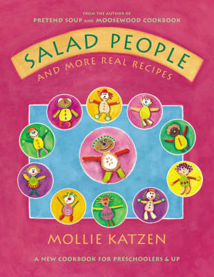 Salad People & More Real Recipes by Mollie Katzen