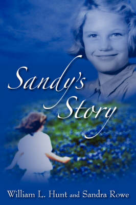 Sandy's Story by William L Hunt
