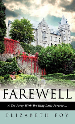 The Farewell by Elizabeth Foy