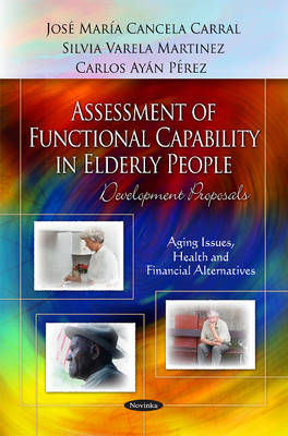 Assessment of Functional Capability in Elderly People by Carlos Ayan Perez