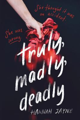 Truly, Madly, Deadly book