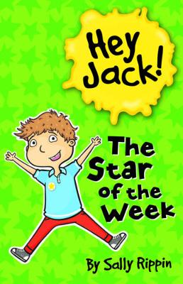 The Star of the Week by Sally Rippin