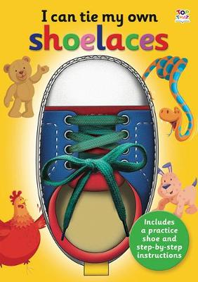 I Can Tie My Own Shoelaces by Oakley Graham