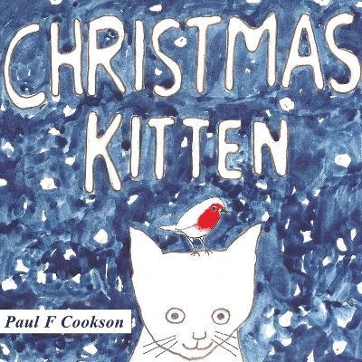 Christmas Kitten by Paul F. Cookson