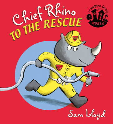 Chief Rhino to the Rescue by Sam Lloyd