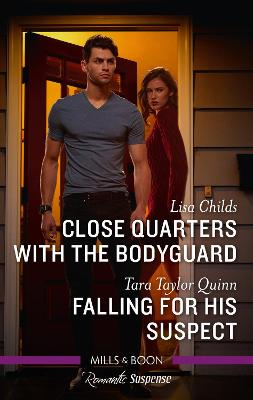 Close Quarters with the Bodyguard/Falling for His Suspect book