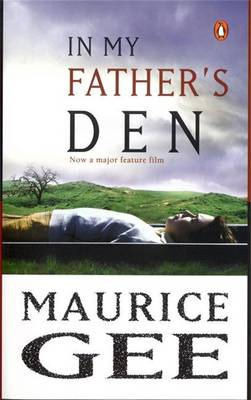 In My Father's Den by Maurice Gee
