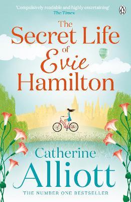 Secret Life of Evie Hamilton by Catherine Alliott