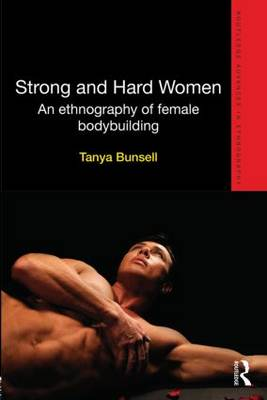 Strong and Hard Women by Tanya Bunsell