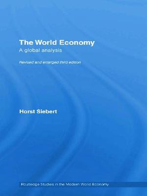 Global View on the World Economy by Horst Siebert